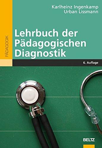 Lehrbuch der Pädagogischen Diagnostik (Beltz Pädagogik)