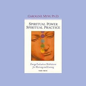 Spiritual Power, Spiritual Practice Rede