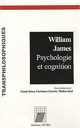 William James : Psychologie et cognition