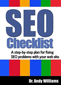 SEO Checklist: A step-by-step plan for fixing SEO problems with your web site (Webmaster Series Book 2) by [Williams, Dr. Andy]