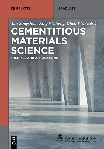 Cementitious Materials Science: Theories and Applications Front Cover