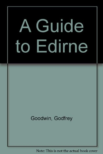 A Guide to Edirne