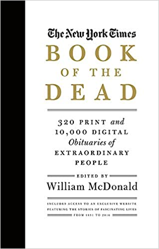 The New York Times Book of the Dead: 320 Print and 10, 000