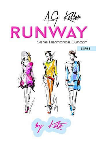 Runway (Hermanos Duncan nº 3) por A.G. Keller
