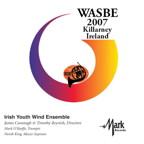 2007-wasbe-killarney-ireland-irish-youth-wind-ensemble