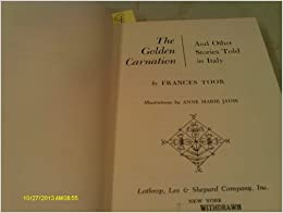 The golden carnation and other stories told in italy for And other stories italia