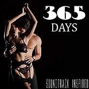 365 Days (Soundtrack Inspired)