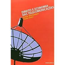 Direito e Economia das Telecomunicações