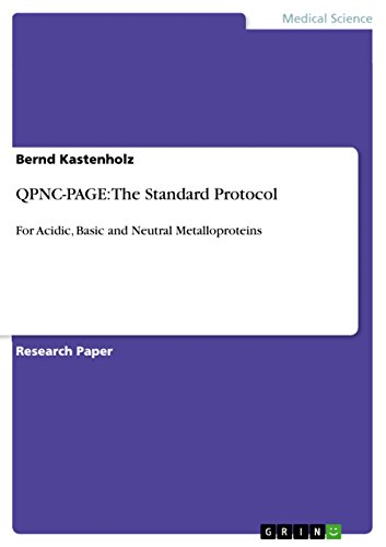 QPNC-PAGE: The Standard Protocol: For Acidic, Basic and Neutral Metalloproteins