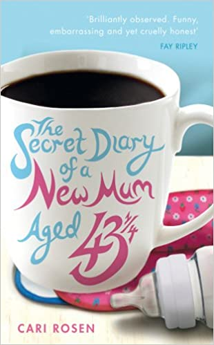 Book The Secret Diary of a New Mum (aged 43 1/4)