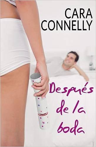Después de la boda (Spanish Edition)