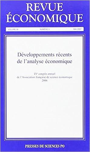 Livres gratuits en ligne Revue économique, N° 3, volume 58, mai : Développements récents de l'analyse économique pdf