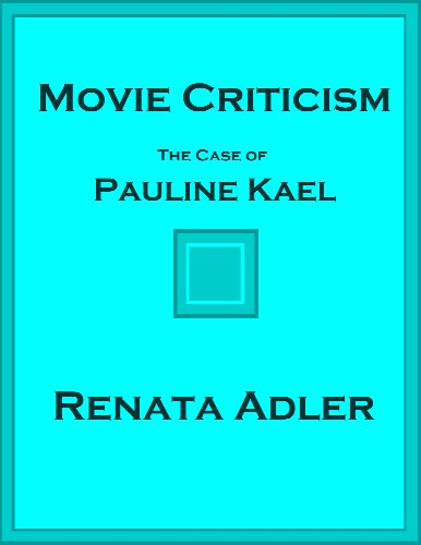 Movie Criticism: The Case of Pauline Kael
