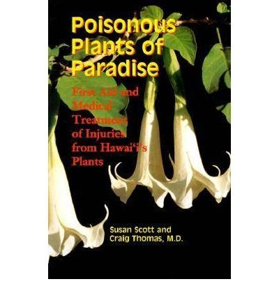 Download Poisonous Plants of Paradise: First Aid and Medical Treatment of Injuries from Hawaii's Plants (Latitude 20 Books (Paperback)) (Paperback) - Common pdf