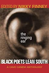 The Ringing Ear: Black Poets Lean South (The Cave Canem Poetry Prize Ser.) Paperback