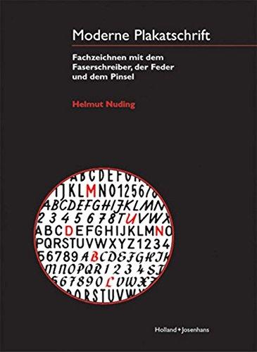 Moderne Plakatschrift: Fachzeichnen mit dem Faserschreiber, der Feder und dem Pinsel