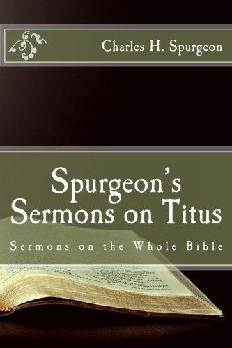 Spurgeon's Sermons on Titus (Sermons on the Whole Bible)