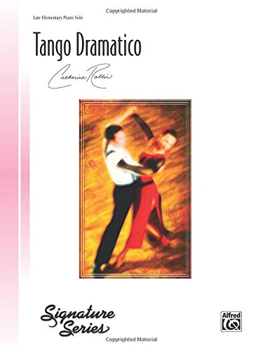 Tango Dramatico: Sheet (Signature (Tango Piano Music)