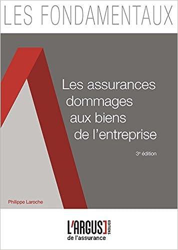 Les assurances dommages aux biens de l'entreprise pdf