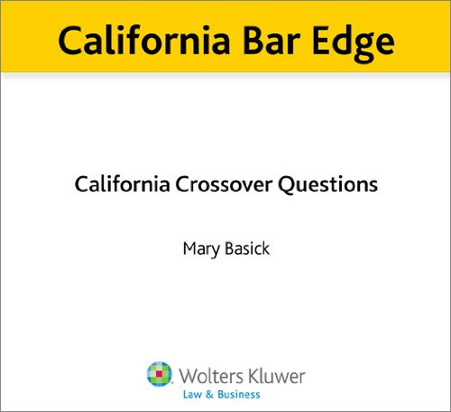 California Bar Edge: California Crossover Questions for the Bar Exam