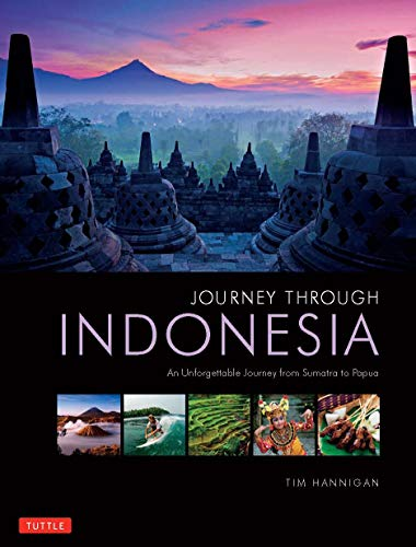 Journey Through Indonesia: An Unforgettable Journey from Sumatra to Papua...