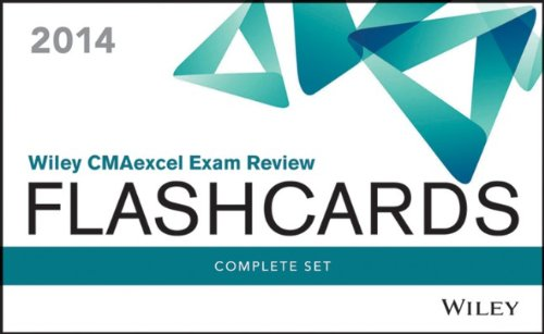 Wiley CMAexcel Exam Review 2014 Flashcards: CMA Exam Review Complete Set