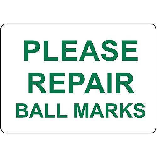 Repair Ball Mark (Please Repair Ball Marks Aluminum Metal Sign 10 in x 14 in)
