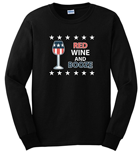 Funny Patriotic Shirt Red White Blue Shirt Red Wine and Booze Patriotic 4th of July Long Sleeve T-Shirt Small Black