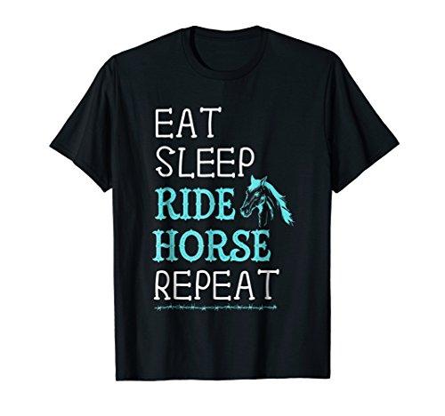 Eat Sleep Ride Horse Repeat TShirt Horseback Riding Gift Tee (Horse Ride Sleep Eat)
