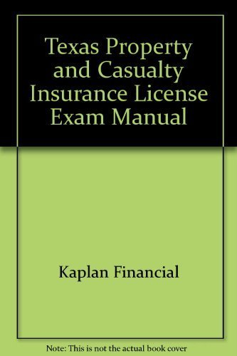 Texas Property & Casualty Insurance License Exam Manual