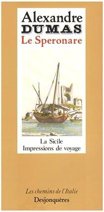Le Speronare : Impressions de voyage en Sicile par Dumas
