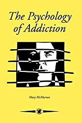 The Psychology Of Addiction (Contemporary Psychology)