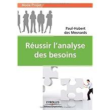 RÉUSSIR L'ANALYSE DES BESOINS