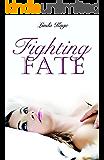 Fighting Fate (Granton University Book 1)