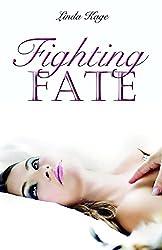 Fighting Fate (The Granton University Series Book 1)