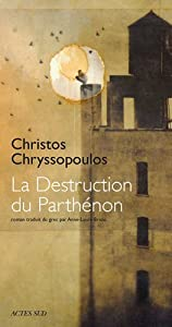 vignette de 'La Destruction du Parthénon (Christos CHRYSSOPOULOS)'