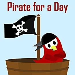 Children's Book: Pirate for a Day [Bedtime Adventure Stories for Kids] by [Moua, V]