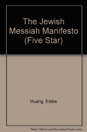 The Jewish Messiah Manifesto (Five Star)
