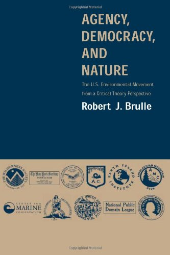 Agency, Democracy, and Nature: The U.S. Environmental...