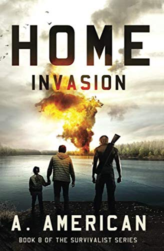 - Home Invasion (The Survivalist Series)