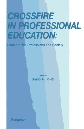 Download Crossfire in Professional Education: Students, the Professions and Society ebook