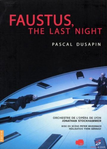 Faustus, The Last Night (Pascal Dusapin Composer) by Alliance