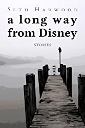A Long Way from Disney: stories of the 1980s (English Edition)
