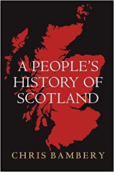 Book A People's History of Scotland by Chris Bambery (2014-06-17)