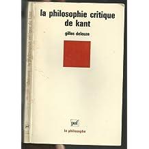 Philosophie critique de Kant (La)