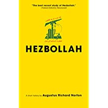 Hezbollah: A Short History | Updated and Expanded Third Edition (Princeton Studies in Muslim Politics Book 69)