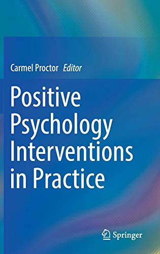 (Positive Psychology Interventions in Practice)