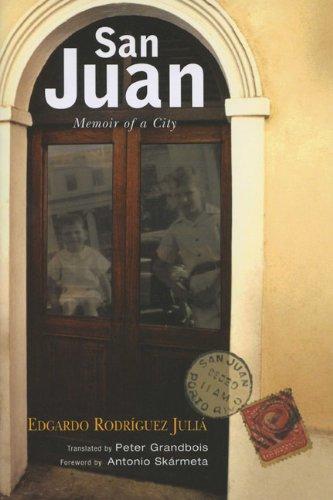 San Juan: Memoir of a City (THE AMERICAS)