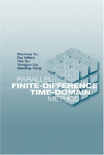 Parallel Finite-Difference Time-Domain Method (Artech House Electromagnetic Analysis) by Wenhua Yu (2006-06-30) ebook