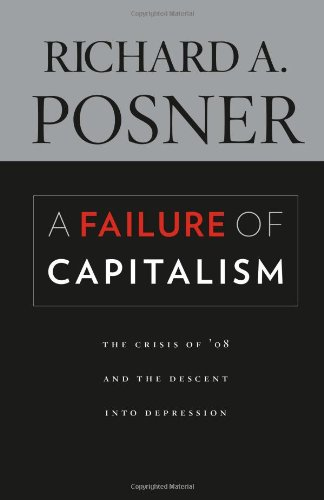 A Failure of Capitalism: The Crisis of '08 and the Descent into Depression